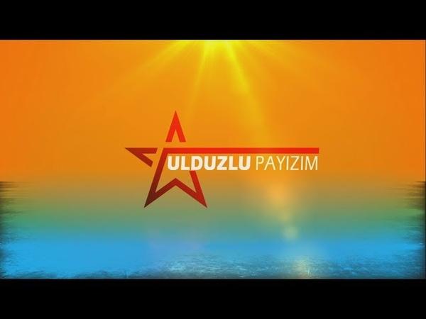 Ulduzlu Payızım Manaf Ağayev 24 10 2018