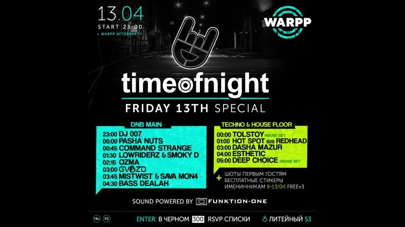 Timeofnight DNB Friday 13th special @ Warpp