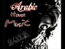 Arabic House Mix 2012-2013 -