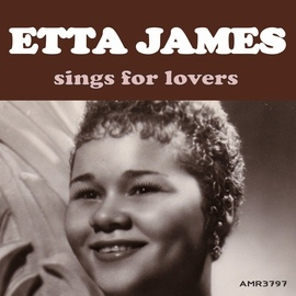 Etta James альбом Etta James Sings for Lovers