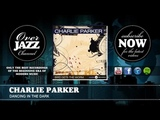 Charlie Parker - Dancing in the Dark (1950)