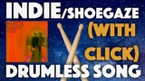 IndieShoegazeDream Pop Drumless Song (Ninth Paradise - Inner Maze, Outer Haze) With Click