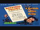"""""""National Velvet"""" ou """"A Mocidade é Assim Mesmo"""" (1944) - Clarence Brown - LEGENDADO"""