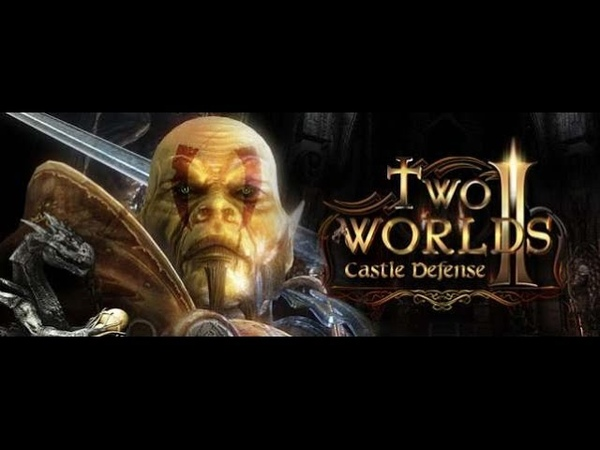 Two Worlds II Castle Defense Два мира оборона замка часть 1