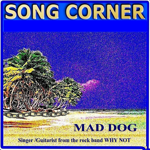 Mad Dog альбом Song Corner - Mad Dog