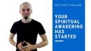 Your Spiritual Awakening Has Started