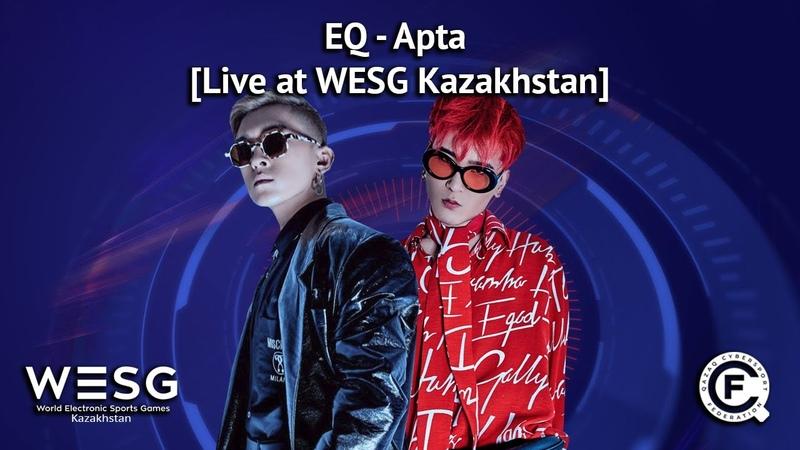 EQ - Apta [Live at WESG Kazakhstan]