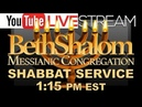 Beth Shalom Messianic Congregation Live 10-13-2018