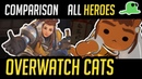 [Comparison] Overwatch but with Cats - ALL HEROES - Katsuwatch (UPDATED)