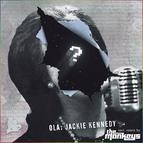 Ola альбом Jackie Kennedy (The Mankeys Remix)