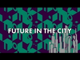 Future in the city! Лофт день 2