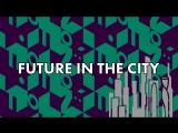 Future in the city! Лобби день 2
