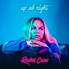 Rachel Crow альбом Up All Night