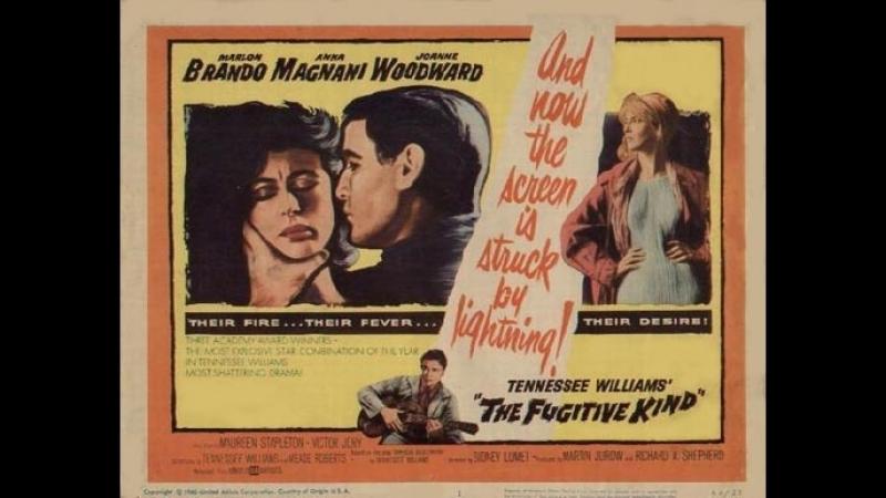 Из породы беглецов 1960. The Fugitive Kind