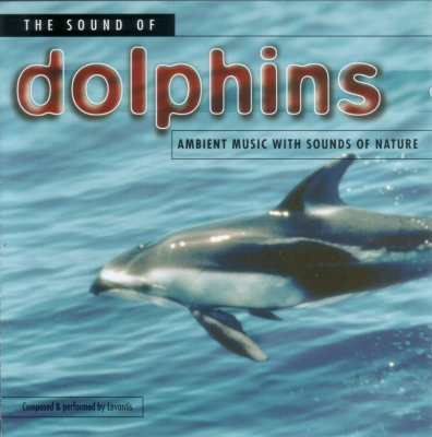 Levantis. 1998 - Ambient Sounds of Nature. The Sound Of Dolphins