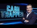 Cash Trapped S01E07 (2016.08.09)