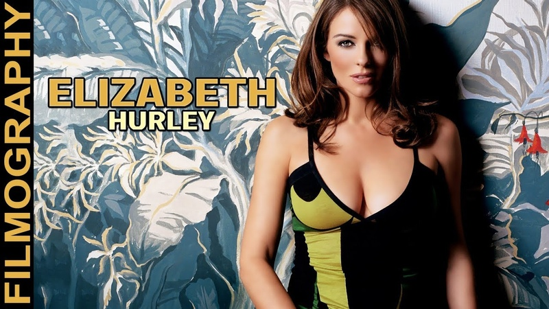 Elizabeth Hurley Filmography - Through the years, Before and Now!