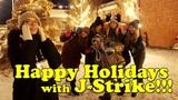 Happy Holidays with J-Strike Tula