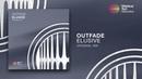 Outfade Elusive Original Mix *OUT NOW*