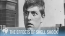 The Effects of Shell Shock WWI Nueroses War Archives