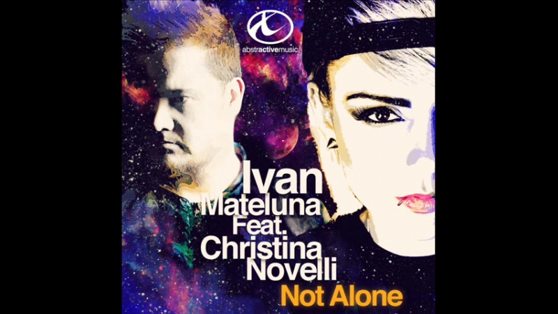 Ivan Mateluna Christina Novelli - Not Alone (Kris Maydak Remix). [Trance-Epocha]