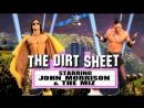 The Dirt Sheet Седой и Брукс Episode 2