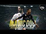 Cristiano Ronaldo & Isco ● Magic Duo - 2017   HD