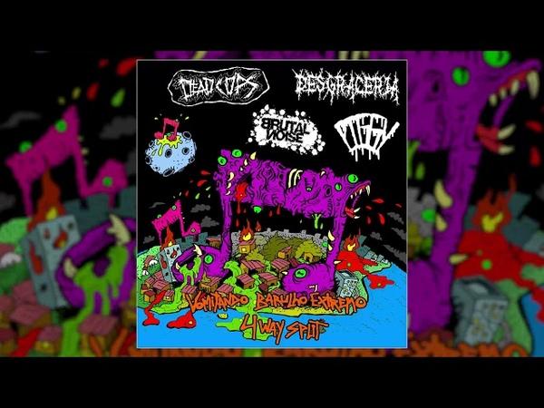 Brutal Noise / Dead Cops / Desgraceria / Piggy - 4-way split FULL ALBUM (2018-Death/Grind/Goregrind)
