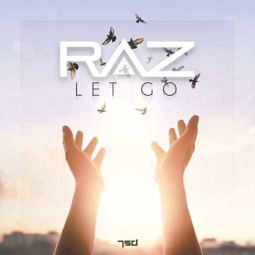 Raz альбом Let Go