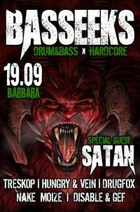 19.09 - BASSEEKS Ft. SATAN @ BARBARA BAR