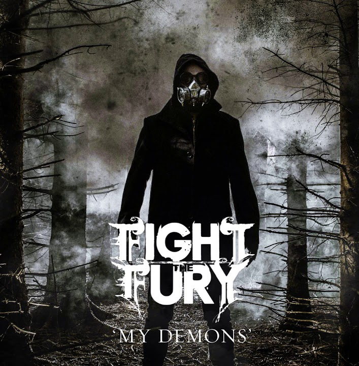 Fight The Fury - My Demons