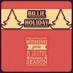 Billie Holiday альбом Wishing You A Wonderful Holiday Season