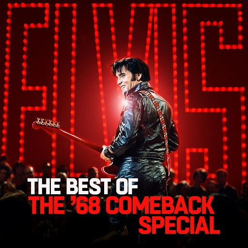 Elvis Presley альбом The Best of The '68 Comeback Special
