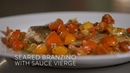 SEARED BRANZINO WITH SAUCE VIERGE RECIPE FROM LUDO LEFEBVRE THE MIND OF A CHEF POWERED BY BREVILLE