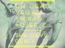 OH DEAR VEGAS! - She-Devil (Djee-z & MMAR Remix)