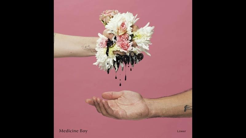 Medicine Boy - Lower (Full Album 2018)