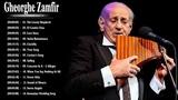 Gheorghe Zamfir Greatest Hits - Best Songs Of Gheorghe Zamfir