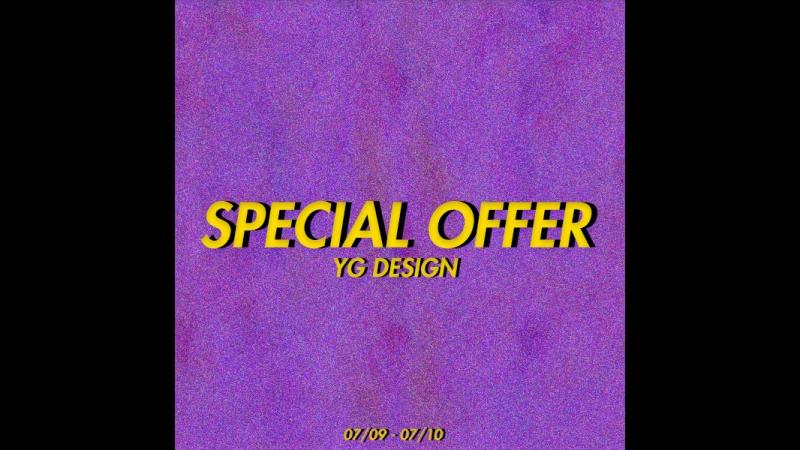 SPECIAL OFFER YG DESIGN