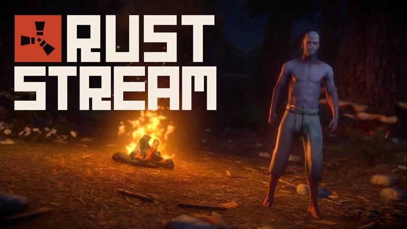 Стрим! Rust/Rust Legacy