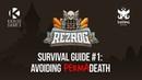 Rezrog Survival Guide 1 Avoiding Permadeath