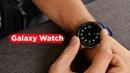 Обзор Galaxy Watch — убийцы Apple Watch 4