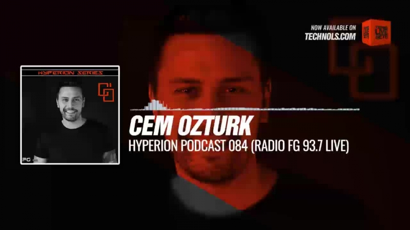 Techno music with @IsCemOzturk HYPERION Podcast 084 Radio FG 93 7 Live Periscope