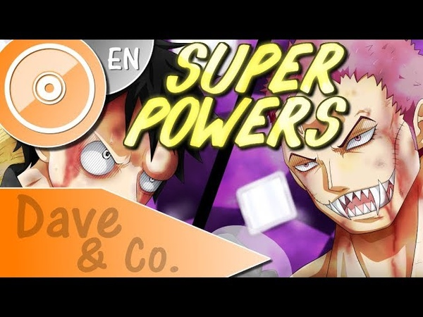 ONE PIECE [OP21] Super Powers - (ENGLISH Cover) | DAVE Co.