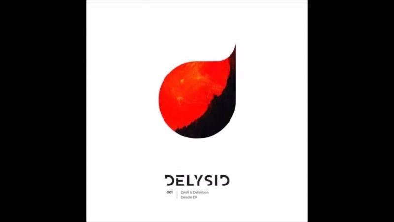 DAVI, Definition - Désolé (Original Mix)