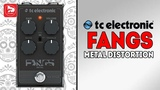 TC ELECTRONIC Fangs Metal Distortion гитарная педаль дисторшн