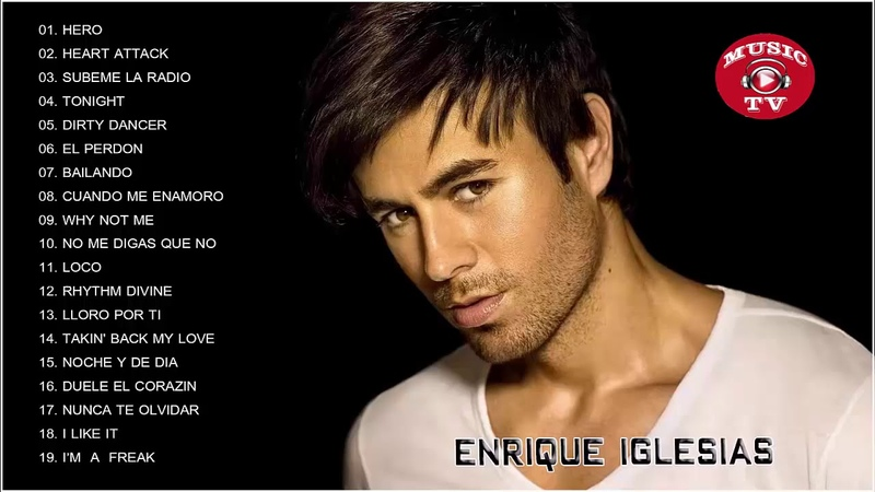 Enrique Iglesias Greatest Hits 2018 Best Of Enrique Iglesias