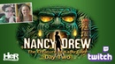 Nancy Drew: The Creature of Kapu Cave [Day Two: Twitch] | HeR Interactive