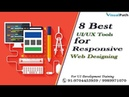 8 Best UI UX Tools for Responsive Web Designing