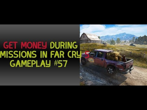 How to get money during the missions in far cry 5 gameplay 57
