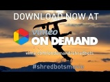 SHRED BOTS THE MOVIE - Available Now At Vimeo On Demand - Shred Bots